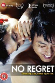 No Regret (Sem Remorso)