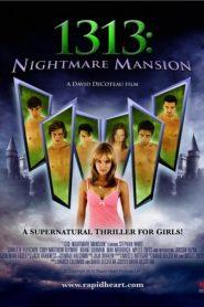 1313: Nightmare Mansion