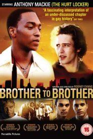 Brother to Brother (De Irmão pra Irmão)