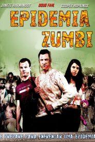 Epidemia Zumbi – Dublado
