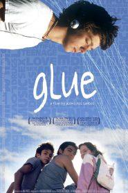 Glue (Uma historia adolescente)