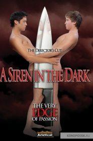 A Siren In The Dark (Chamariz na Escuridão)