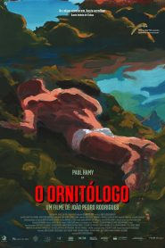 O Ornitólogo (The Ornithologist)