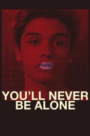 Nunca Vas a Estar Solo