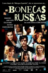Bonecas Russas (Russian Dolls)