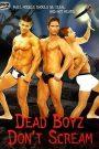 Dead Boyz Don't Scream
