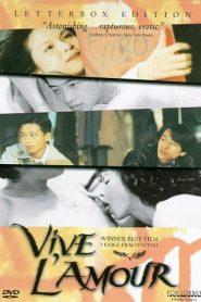 Vive L'Amour (Ai qing wan sui)