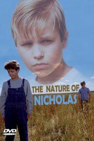 The Nature of Nicholas (A Natureza de Nicholas)