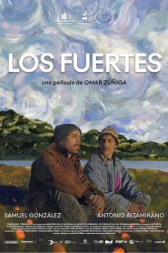 Los Fuertes (The Strong Ones)