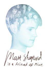 Matt Shepard Is a Friend of Mine