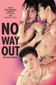 Walang Kawala (No Way Out)